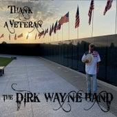 Thank a Veteran by The Dirk Wayne Band