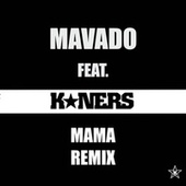 Mama (Remix) de K*ners
