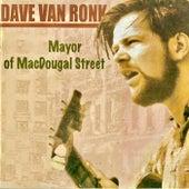 Mayor Of MacDougal Street (Remastered) de Dave Van Ronk