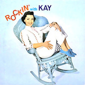 Rockin' With Kay (Remastered) by Kay Starr