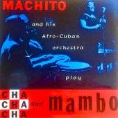Cha Cha Cha Y Mambo! (Remastered) by Machito