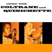 Cattin' (Remastered) by John Coltrane