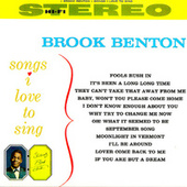 Songs I Love To Sing (Remastered) by Brook Benton