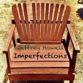 Imperfections by Jeffrey Howell
