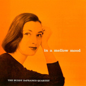 In A Mellow Mood (Remastered) fra Buddy DeFranco
