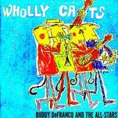 Wholly Cats! (Remastered) fra Buddy DeFranco