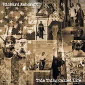 This Thing Called Life (Edit) di Richard Ashcroft