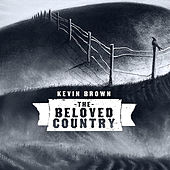 The Beloved Country de Kevin Brown
