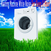 Wahing Machine White Noise For Sleep (1 Hour) by Color Noise Therapy