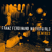 No You Girls (Grizzl Remixes) by Franz Ferdinand