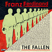 The Fallen by Franz Ferdinand