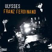 Ulysses by Franz Ferdinand
