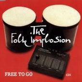 Free To Go von The Folk Implosion
