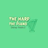 Disney Treats 2 by The Harp and the Piano
