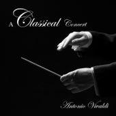 A Classical Concert: Antonio Vivaldi von Various Artists
