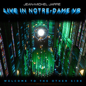 Welcome To The Other Side (Live In Notre-Dame Binaural Headphone Mix) by Jean-Michel Jarre