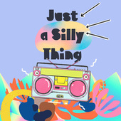 Just a Silly Thing by Kitchen Collective