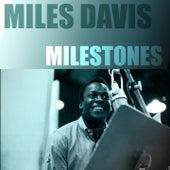 Miles Davis Milestones de Miles Davis