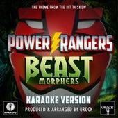 Power Rangers Beast Morphers Main Theme (From