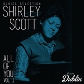 Oldies Selection: All of You, Vol. 1 de Shirley Scott