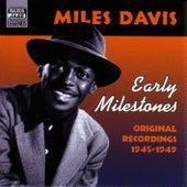 Davis, Miles: Early Milestones (1945-1949) de Miles Davis