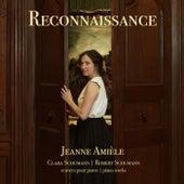 Reconnaissance: Clara Schumann & Robert Schumann oeuvres pour piano by Jeanne Amièle