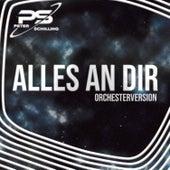 Alles an Dir (Orchester Version) von Peter Schilling