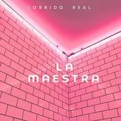 La Maestra by Corrido real