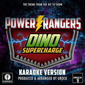 Power Rangers Dino Super Charge Main Theme (From