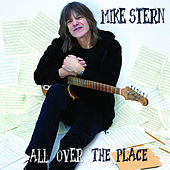 All Over the Place by Mike Stern