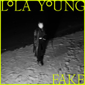 FAKE by Lola Young
