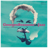 Georges Brassens in Jazz (A Jazz Tribute to Georges Brassens) de Various Artists