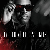 There She Goes by Taio Cruz