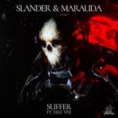 Suffer (feat. Elle Vee) di SLANDER, MARAUDA, Elle Vee