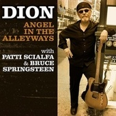 Angel In The Alleyways by Dion