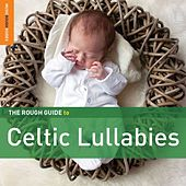 Rough Guide To Celtic Lullabies by Various Artists