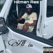 All In von Hitman Ree
