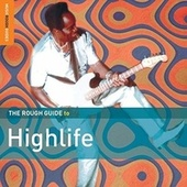 Rough Guide To Highlife by Various Artists