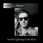 Different Shades de Austin Lightning Carrothers