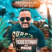 Akonchego Top 10 de Robertinho na Pisada