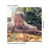 She's Always a Woman (Acoustic) de Paul Canning