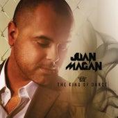 The King Of Dance de Juan Magan
