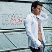 Pecado de Amor de Eduardo Costa