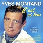 C'est si bon - 50 grands succès von Yves Montand