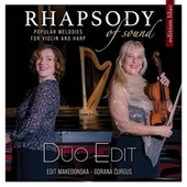 Rhapsody of Sound: Popular Melodies for Violin and Harp by Edit Makedonska