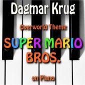 Overworld Theme - Super Mario Bros. on Piano by Dagmar Krug