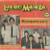 Mi pequeña por ti by Los del Málaga