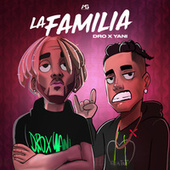 La Familia by Dro X Yani