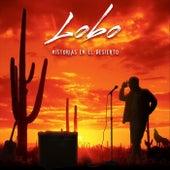 Historias en el Desierto by Lobo