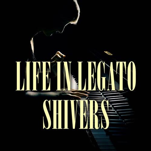 Shivers (Piano Version) de Life In Legato